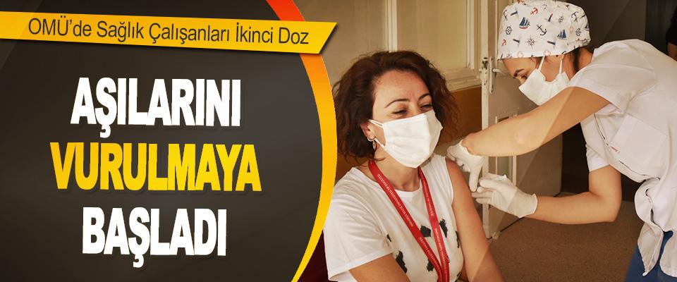 OMÜ'de Sağlık Çalışanları İkinci Doz Aşılarını Vurulmaya Başladı