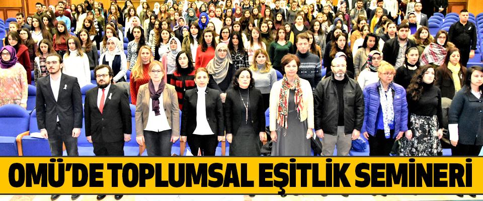 Omü'de Toplumsal Eşitlik Semineri