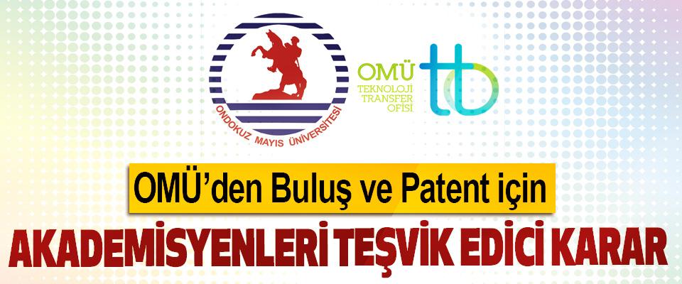 OMÜ'den Buluş ve Patent için Akademisyenleri Teşvik Edici Karar