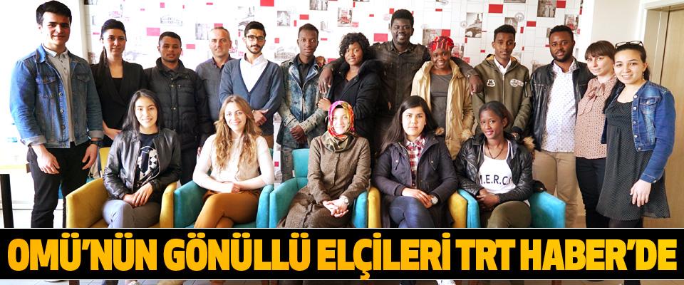 Omü'nün Gönüllü Elçileri Trt Haber'de