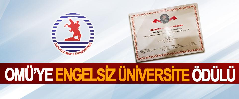 OMÜ'ye Engelsiz Üniversite Ödülü