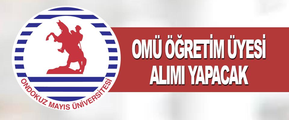 Ondokuz Mayıs Üniversitesi Öğretim Üyesi Alımı Yapacak