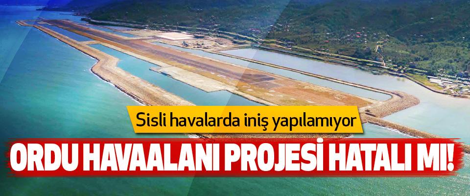 Ordu havaalanı projesi hatalı mı!