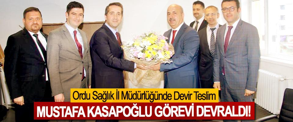 Ordu Sağlık İl Müdürlüğünde Devir Teslim, Mustafa Kasapoğlu görevi devraldı!