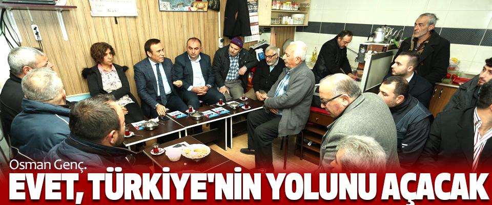 Osman Genç, Evet, Türkiye'nin Yolunu Açacak