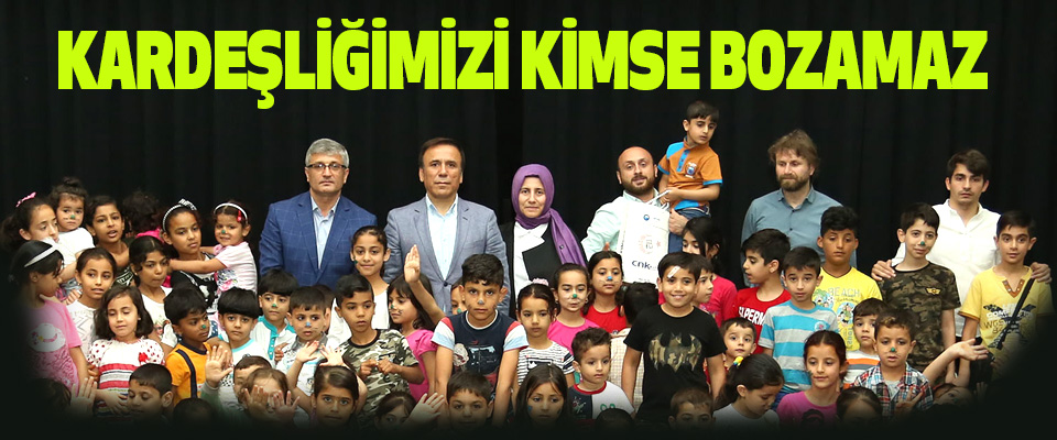 Osman Genç: Kardeşliğimizi Kimse Bozamaz