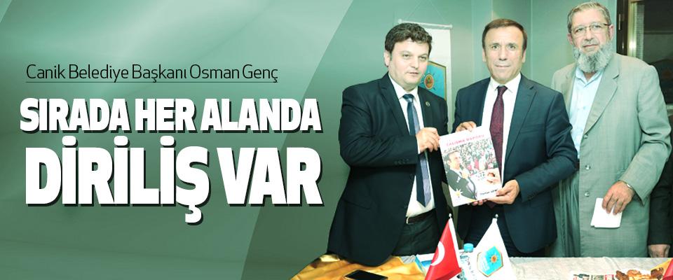Osman Genç, Sırada Her Alanda Diriliş Var