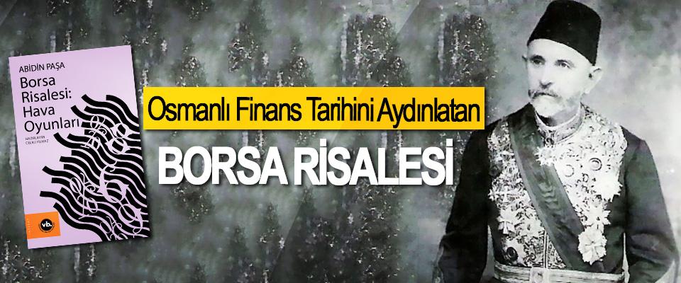 Osmanlı Finans Tarihini Aydınlatan Borsa Risalesi