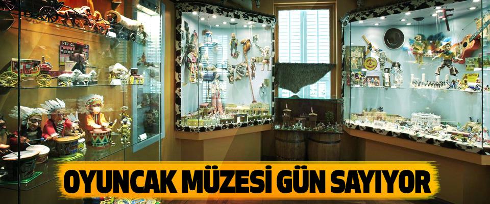 Oyuncak Müzesi Gün Sayıyor