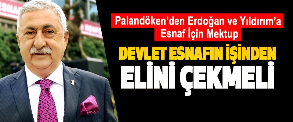 Palandöken'den Erdoğan ve Yıldırım'a Esnaf İçin Mektup