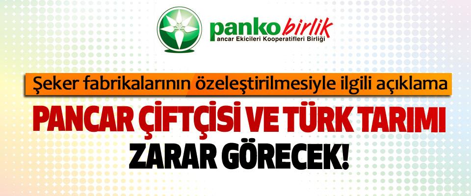 Pancar çiftçisi ve türk tarımı zarar görecek!