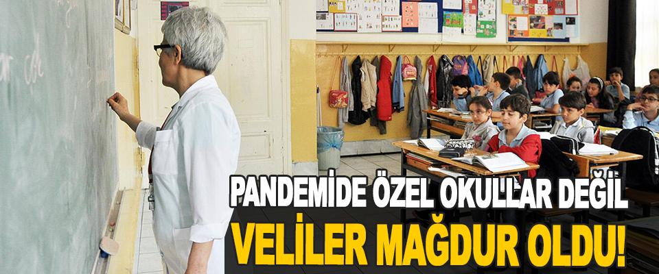 Pandemide Özel Okullar Değil Veliler Mağdur Oldu!