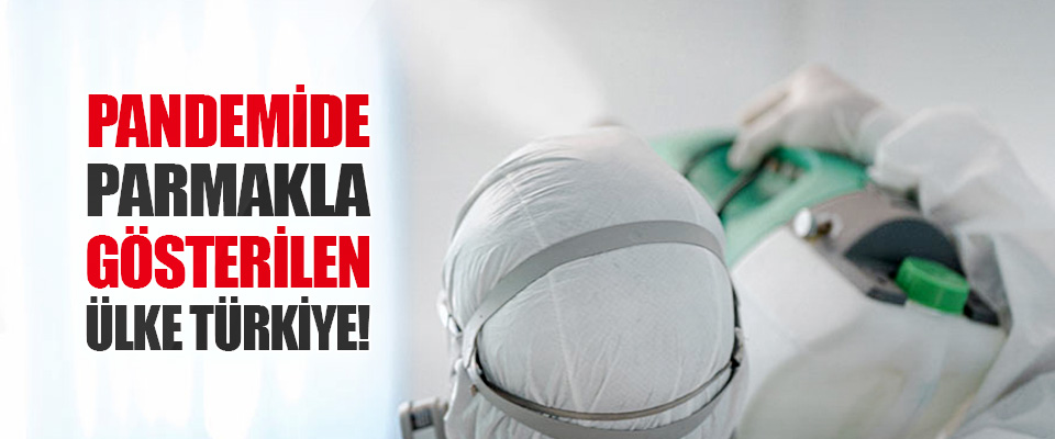 Pandemide Parmakla Gösterilen Ülke Türkiye!