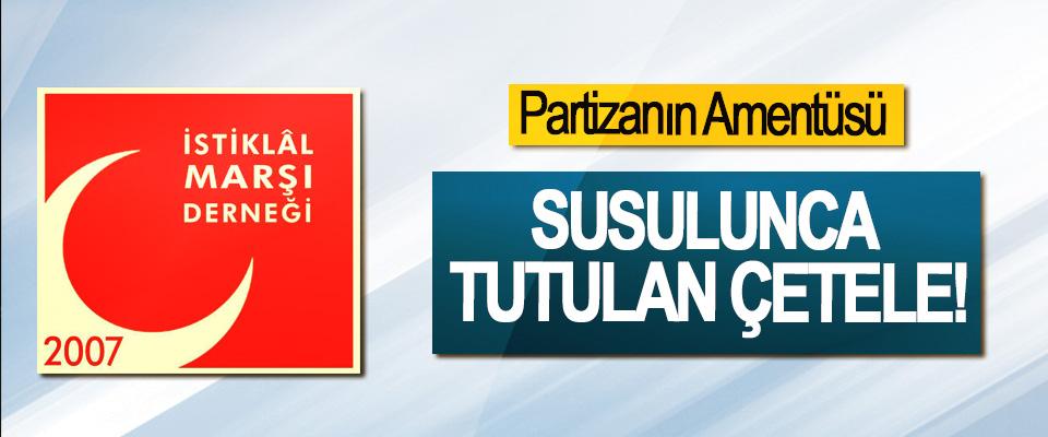 Partizanın Amentüsü;  Susulunca tutulan çetele!