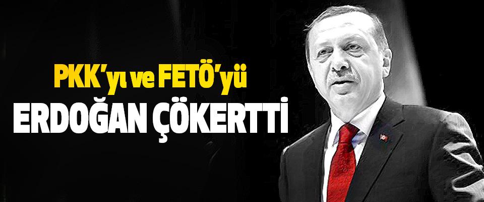 Pkk'yı ve fetö'yü Erdoğan çökertti