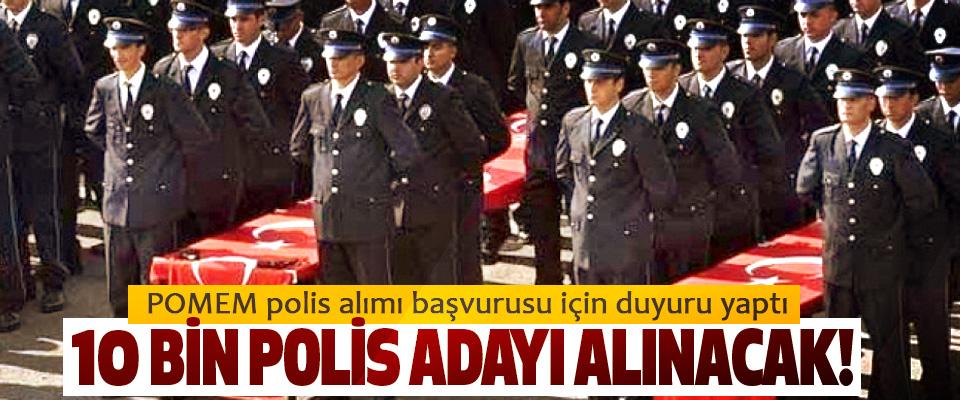 POMEM polis alımı başvurusu için duyuru yaptı: 10 Bin Polis Adayı Alınacak!