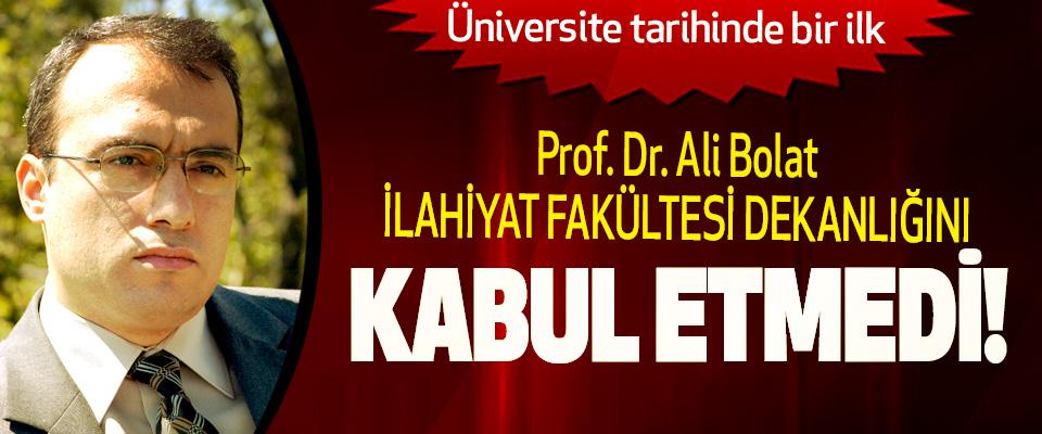 Prof. Dr. Ali Bolat OMÜ İlahiyat Fakültesi Dekanlığını Kabul Etmedi!
