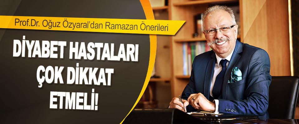 Prof.Dr.Oguz Özyaraldan Ramazan Önerileri