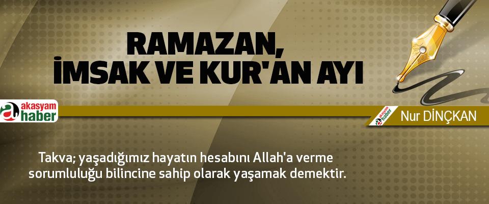 Ramazan, İmsak Ve Kur'an Ayı