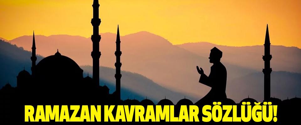 Ramazan Kavramlar Sözlüğü!