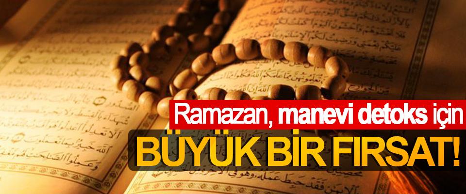 Ramazan, manevi detoks için Büyük Bir Fırsat!