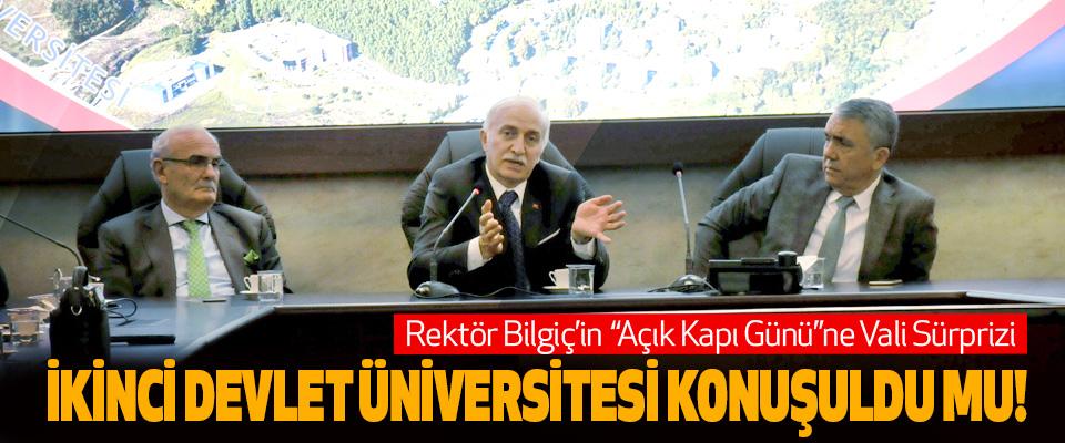"""Rektör Bilgiç'in  """"Açık Kapı Günü""""ne Vali Sürprizi"""