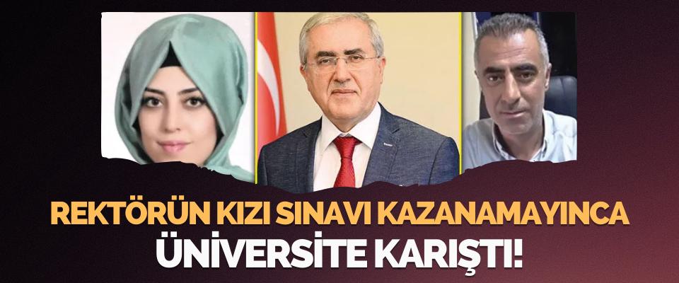 Rektörün Kızı Sınavı Kazanamayınca Üniversite Karıştı!