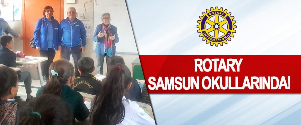 Rotary Samsun Okullarında!