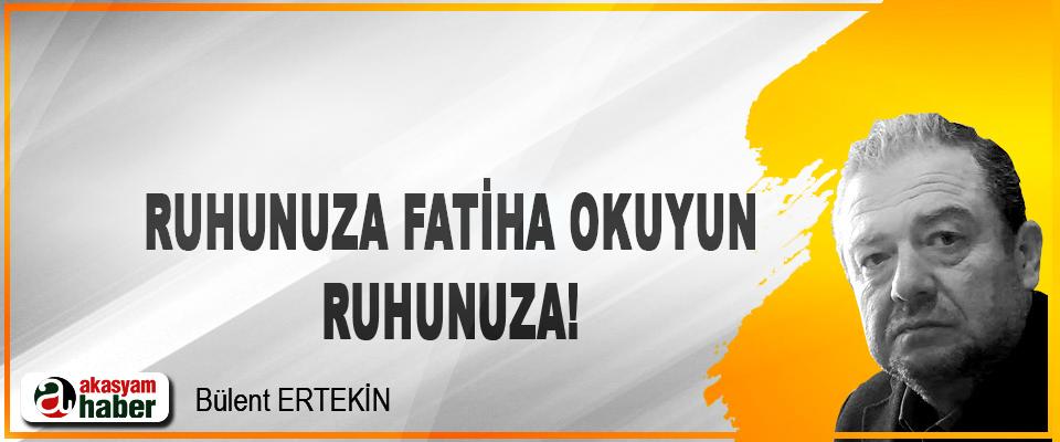 Ruhunuza Fatiha okuyun ruhunuza!