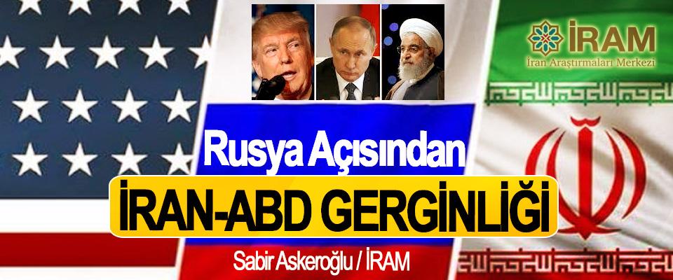 Rusya Açısından İran-ABD Gerginliği