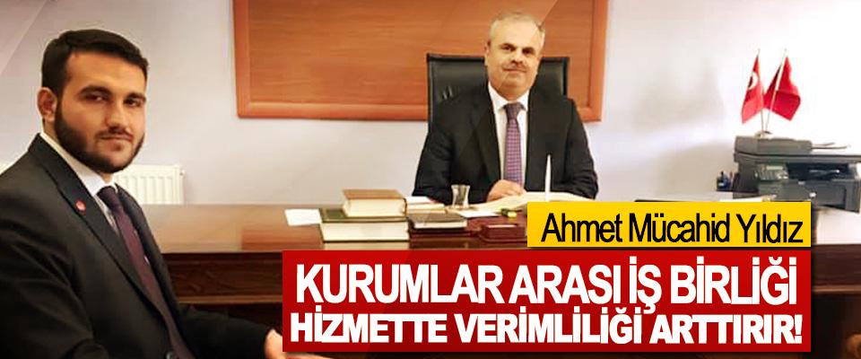 Saadet Partisi Alaçam Belediye Başkan Adayı Ahmet Mücahid Yıldız; Kurumlar arası iş birliği hizmette verimliliği arttırır!