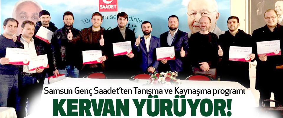 Saadet Partisi Samsun Gençlik Kolları Tanışma ve Kaynaşma programı düzenledi