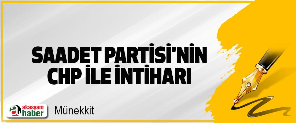 Saadet Partisi'nin CHP İle İntiharı