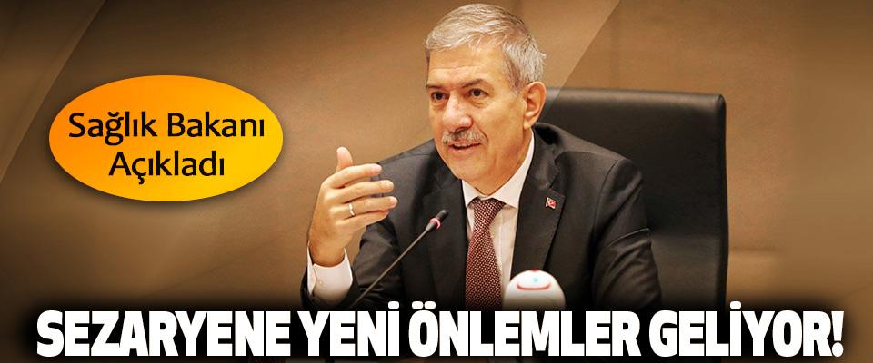 Sağlık Bakanı Açıkladı: Sezaryene yeni önlemler geliyor!