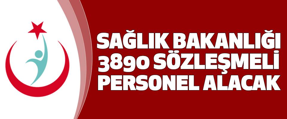 Sağlık Bakanlığı 3890 Sözleşmeli Personel Alacak