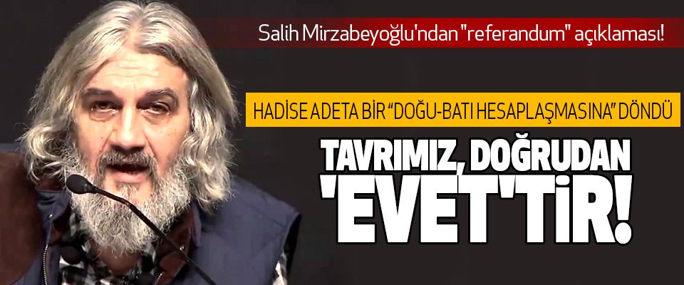 Salih Mirzabeyoğlu'ndan