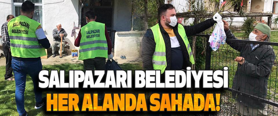 Salıpazarı Belediyesi Her Alanda Sahada!