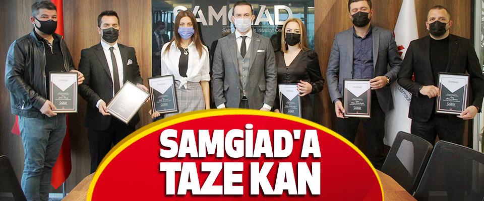 SAMGİAD'a Taze Kan
