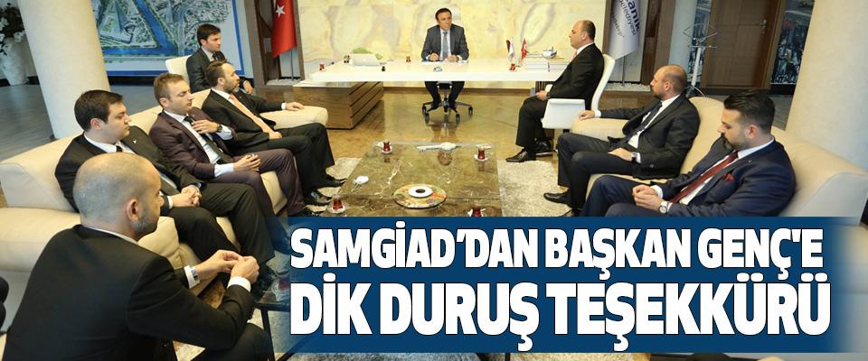 Samgiad'dan Başkan Genç'e Dik Duruş Teşekkürü