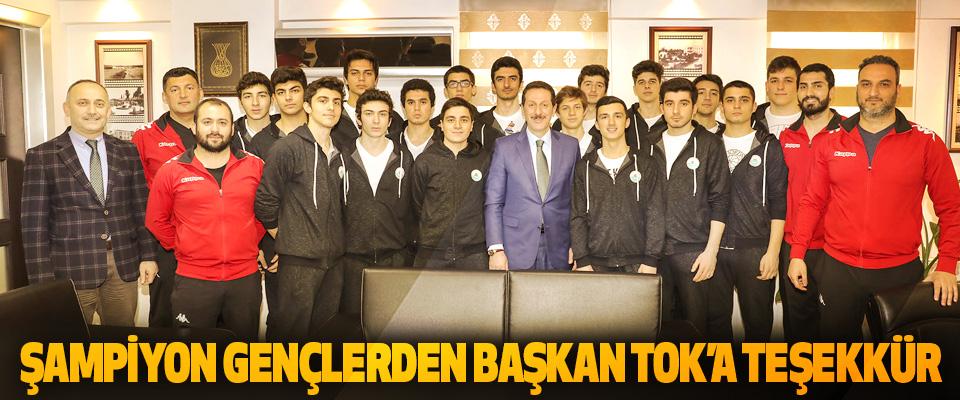 Şampiyon Gençlerden Başkan Tok'a Teşekkür