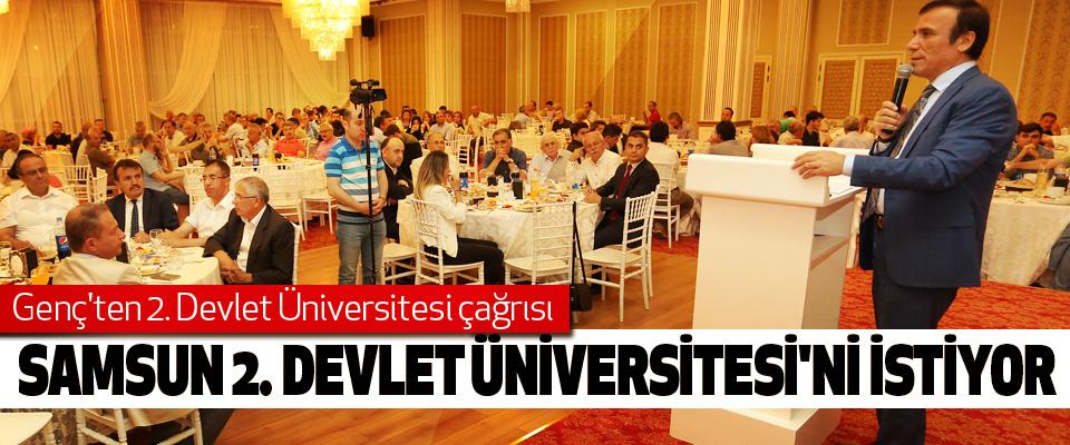Samsun 2. Devlet üniversitesi'ni istiyor