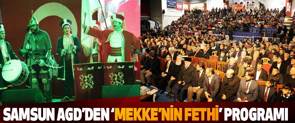 Samsun AGD'den 'Mekke'nin Fethi' Programı