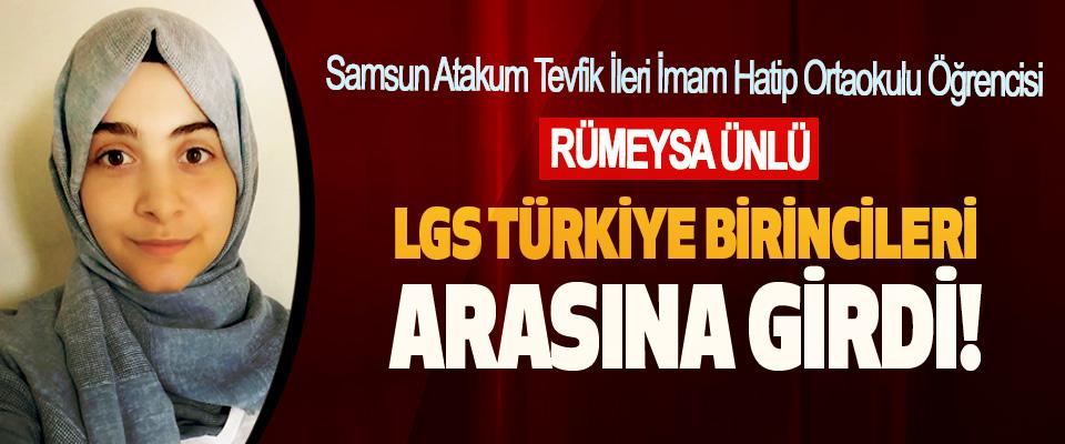 Samsun Atakum Tevfik İleri İmam Hatip Ortaokulu Öğrencisi Rümeysa Ünlü LGS Türkiye Birincileri Arasına Girdi!
