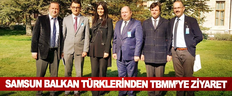 Samsun Balkan Türklerinden TBMM'ye ziyaret