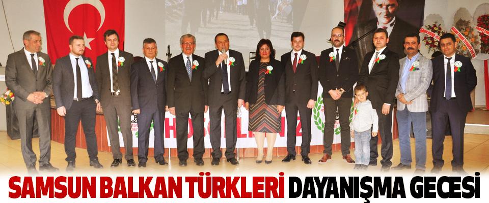 Samsun Balkan Türkleri Dayanışma Gecesi