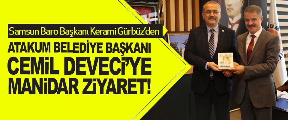 Samsun Baro Başkanı Kerami Gürbüz'den Deveci'ye Manidar Ziyaret!