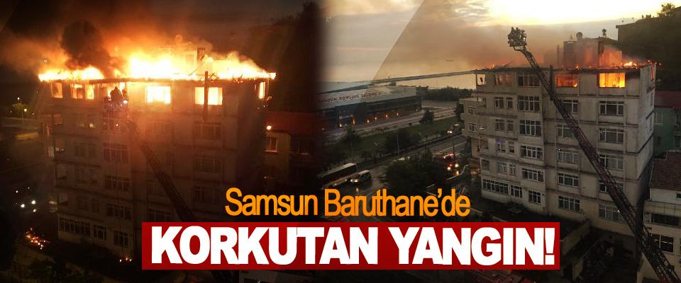 Samsun Baruthane'de Korkutan Yangın!