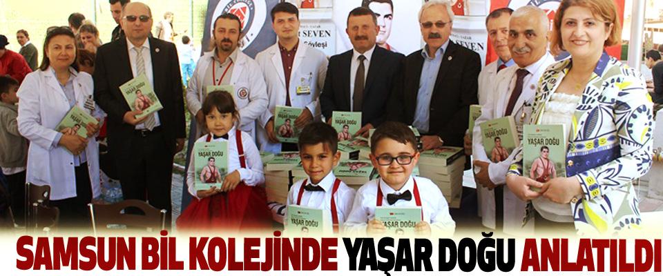 Samsun Bil Kolejinde Yaşar Doğu Anlatıldı