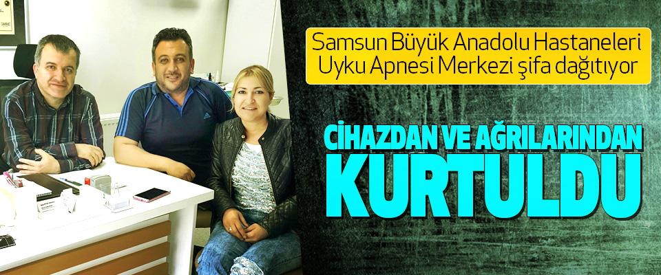 Samsun Büyük Anadolu Hastaneleri Uyku Apnesi Merkezi şifa dağıtıyor