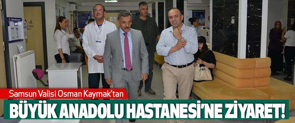 Samsun Büyük Anadolu Hastanesi'ne Ziyaret!